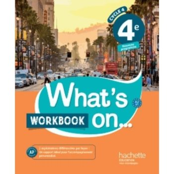 anglais-4e-cycle-4-what-s-on-workbook-9782014627251_0