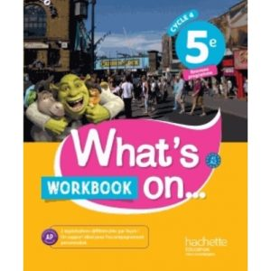 anglais-5e-cycle-4-what-s-on-workbook-9782014627244_0